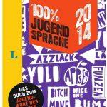 100 Prozent Jugendsprache 2014 Langenscheidt Cover Rezension