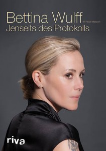 Bettina Wulff Jenseits des Protokolls Cover