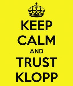 Borussia Dortmund BVB Keep calm and trust Klopp