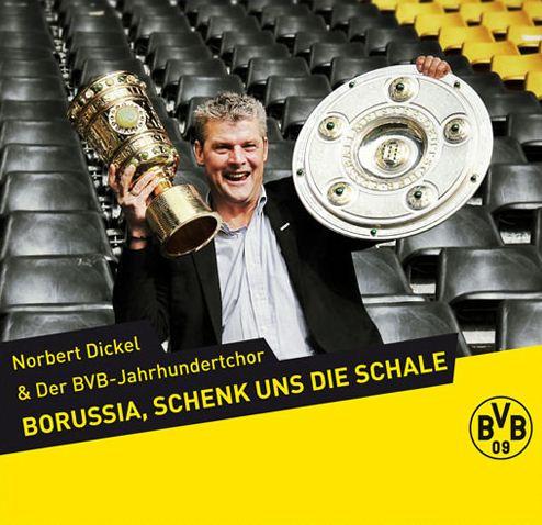 Borussia, schenk uns die Schale Cover CD Download BVB Norbert Dickel BVB-Jahrhundertchor Borussia Dortmund
