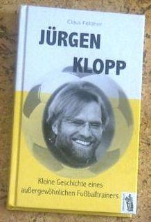 Claus Feldner Jürgen Klopp Biografie