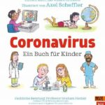 Corona Virus Ein Buch für Kinder Axel Scheffler