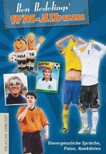 Cover Ben Redelings' WM-Album Verlag Die Werkstatt Rezension