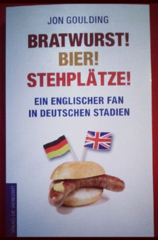 Cover Bratwurst Bier Stehplätze Rezension Jon Goulding