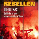 Cover Christoph Ruf Kurvenrebellen Ultras Verlag Die Werkstatt