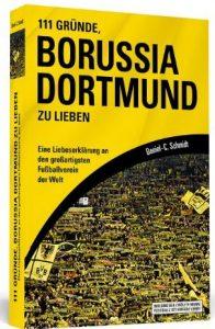 Cover Rezension 111 Gründe Borussia Dortmund zu lieben Daniel-C. Schmidt