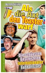 Cover Rezension Als die Axt den Toaster warf Ben Redelings
