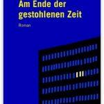 Cover Rezension Am Ende der gestohlenen Zeit Peeter Helme