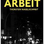 Cover Rezension Arbeit Thorsten Nagelschmidt