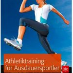Cover Rezension Athletiktraining für Ausdauersportler Andreas Butz Markus Pabst