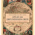 Cover Rezension Atlas der erfundenen Orte Edward Brooke-Hitching