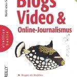 Cover Rezension Blogs, Video und Online-Journalismus Moritz mo. Sauer