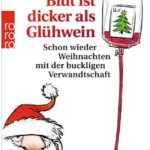 Cover Rezension Blut ist dicker als Glühwein Dietmar Bittrich