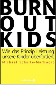 Cover Rezension Burnout Kids Michael Schulte-Markwort