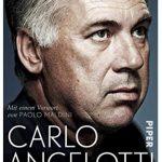 Cover Rezension Carlo Ancelotti. Die Autobiografie Piper Verlag