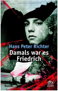 Cover Rezension Damals war es Friedrich Roman Hans Peter Richter
