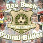 Cover Rezension Das Buch der legendären Panini-Bilder Andreas Hock riva