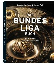 Cover Rezension Das Bundesliga Buch teNeues Jessica Kastrop Marcel Reif