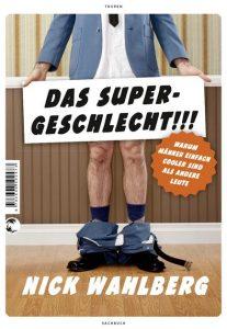 Cover Rezension Das Supergeschlecht Nick Wahlberg