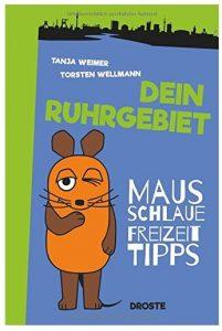 Cover Rezension Dein Ruhrgebiet Tanja Weimer Torsten Wellmann