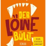Cover Rezension Der Löwe büllt Tommy Jaud