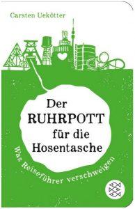 Cover Rezension Der Ruhrpott für die Hosentasche Carsten Uekötter