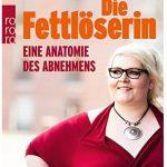 Cover Rezension Die Fettlöserin Nicole Jäger