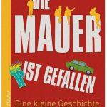 Cover Rezension Die Mauer ist gefallen Susanne Fritsche dtv