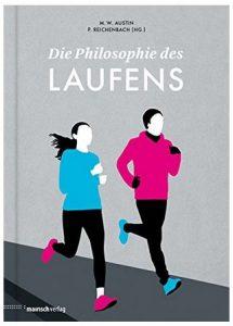 Cover Rezension Die Philosophie des Laufens M. W. Austin Peter Reichenbach