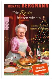 Cover Rezension Die Reste frieren wir ein Weihnachten mit Renate Bergmann