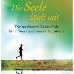 Cover Rezension Die Seele läuft mit Frater Michael Bauer