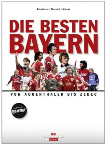 Cover Rezension Die besten Bayern Delius Klasing Heinrich Geiselberger Tobias Moorstedt Jakob Schrenk