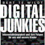 Cover Rezension Digital Junkies Bert te Wildt Droemer