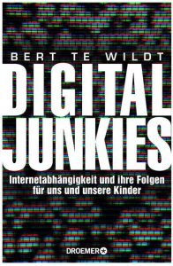 Cover Rezension Digital Junkies Bert te Wildt Droemer