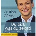Cover Rezension Du bist, was du zeigst Cristian Galvez