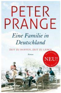 Cover Rezension Eine Familie in Deutschland Zeit zu hoffen, Zeit zu leben Peter Prange