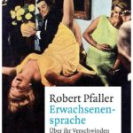Cover Rezension Erwachsenensprache Robert Pfaller