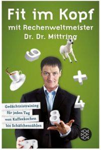 Cover Rezension Fit im Kopf mit Rechenweltmeister Dr. Dr. Mittring