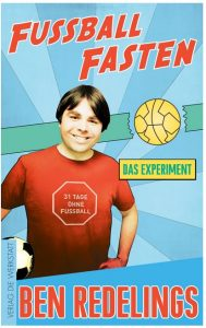 Cover Rezension Fußball fasten Das Experiment Ben Redelings