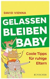 Cover Rezension Gelassen bleiben, Baby David Vienna