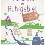 Cover Rezension Glücksorte im Ruhrgebiet Tanja Weimer Torsten Wellmann
