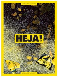 Cover Rezension Heja! Borussia Dortmund in Bildern Gregor Schnittker