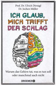 Cover Rezension Ich glaub, mich trittft der Schlag Zlrich Dirnagl Jochen Müller