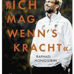 Cover Rezension Ich mag, wenn's kracht Jürgen Klopp Biographie Raphael Honigstein