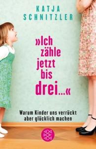Cover Rezension Ich zähle jetzt bis drei Katja Schnitzler