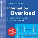 Cover Rezension Information Overload Alexander Greisle