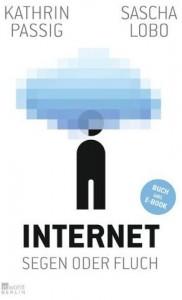 Cover Rezension Internet Segen oder Fluch Kathrin Passig Sascha Lobo rowohlt
