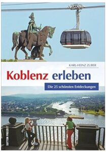 Cover Rezension Koblenz erleben Karl-Heinz Zuber