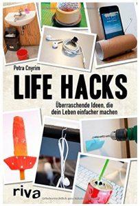Cover Rezension Life Hacks Überraschende Ideen, die dein Leben einfacher machen von Petra Cnyrim