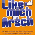 Cover Rezension Like mich am Arsch Andreas Hock